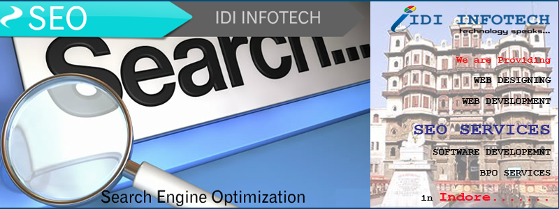 SEO Indore, SEO Company Indore, Search Engine Optimization Services in Indore - IDI INFOTECH